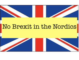 Why Brexit cannot happen in the Nordics