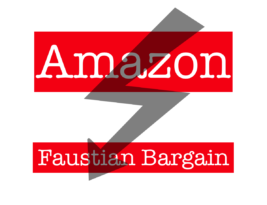 Big Brother Amazon Offers Faustian Bargains