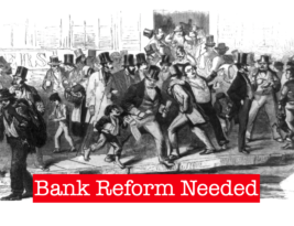 The Virus Shows a Need to Reform Banking